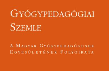 Megjelent a Gyógypedagógiai Szemle legújabb, tematikus száma