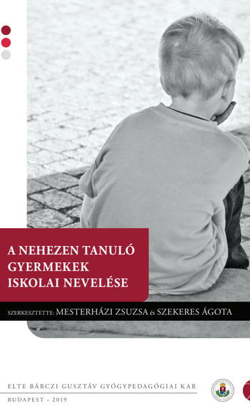 Megjelent A nehezen tanuló gyermekek iskolai nevelése című tankönyv