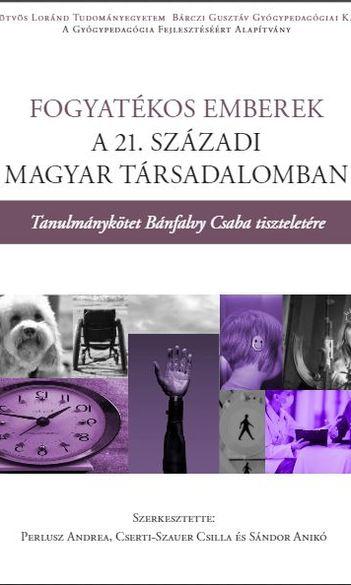 Fogyatékos emberek a 21. századi Magyarországon