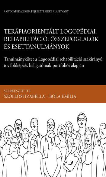Terápiaorientált logopédiai rehabilitáció